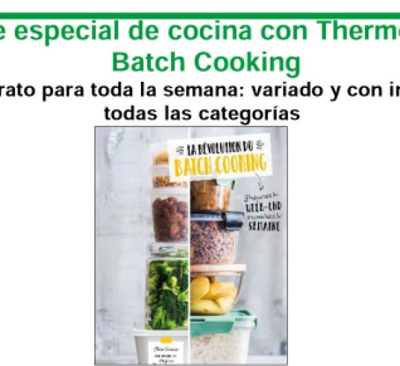 INVITACIÓN A CLASE ESPECIAL DE COCINA CON Thermomix® : ''BATCH COOKING''