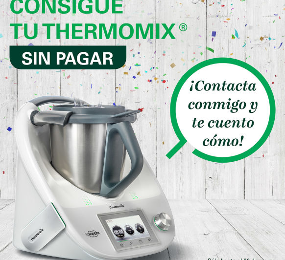 Quieres tú Thermomix® sin coste