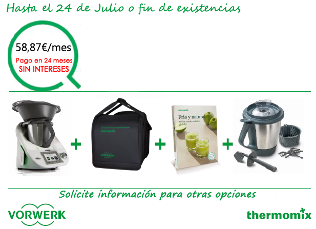Thermomix® ... y más. Financiación SIN INTERESES