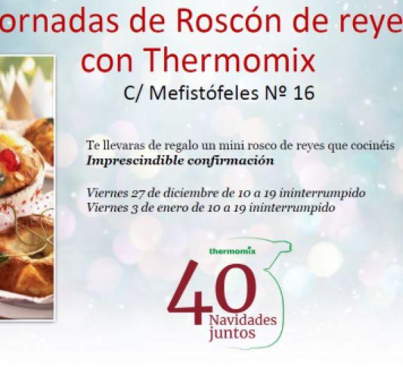 Jornadas de Roscón de reyes con Thermomix® C/ Mefistófeles 16