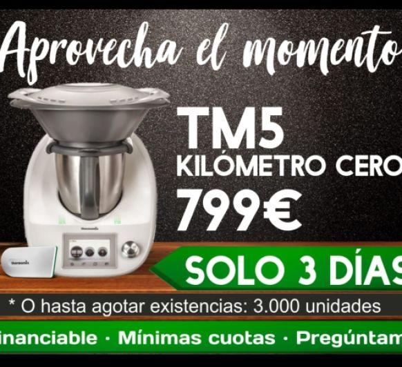 Thermomix® TM5 KILÓMETRO 0