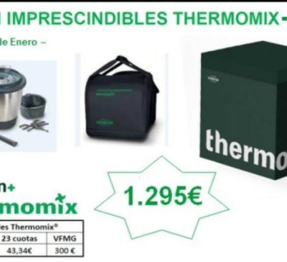 ÚLTIMOS DÍAS EDICIÓN IMPRECINDIBLE Thermomix® . MEJOR QUE UN 0%